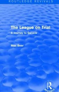 The League on Trial