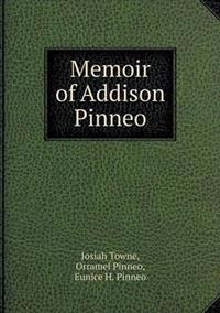 Memoir of Addison Pinneo