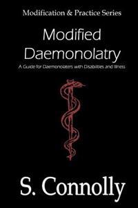 Modified Daemonolatry: A Guide for Daemonolaters with Disabilities & Illness