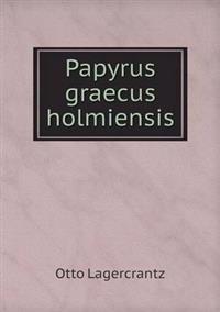 Papyrus Graecus Holmiensis