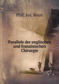 Parallele Der Englischen Und Franzosischen Chirurgie