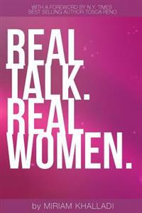 Real Talk Real Women: 100 Life Lessons from the Most Inspirational Women in Health & Fitness