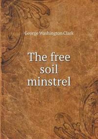 The Free Soil Minstrel