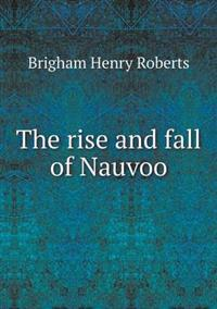 The Rise and Fall of Nauvoo