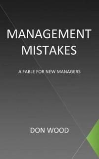 Management Mistakes
