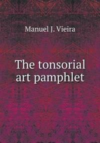 The Tonsorial Art Pamphlet