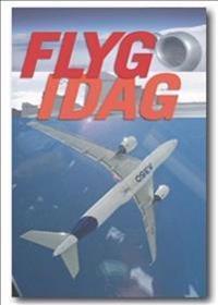 Flyg idag : flygets årsbok 2013