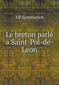 Le Breton Parle a Saint-Pol-de-Leon