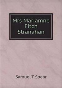 Mrs Mariamne Fitch Stranahan