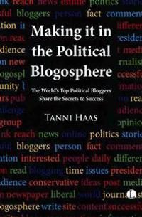 Making It in the Political Blogosphere