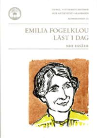 Emilia Fogelklou läst i dag : nio essäer