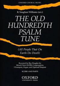 Old Hundredth Psalm Tune