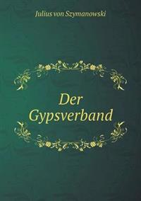 Der Gypsverband