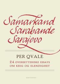 Samarkand, Sarabande, Sarajevo - Per Qvale | Ridgeroadrun.org
