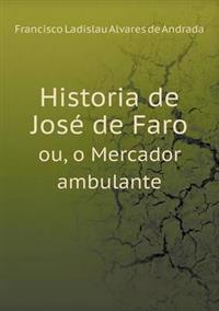Historia de Jose de Faro Ou, O Mercador Ambulante