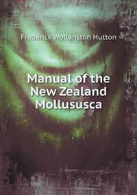 Manual of the New Zealand Mollususca