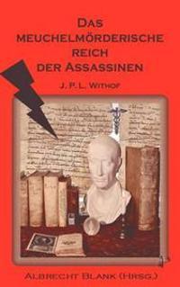Das Meuchelm Rderische Reich Der Assassinen