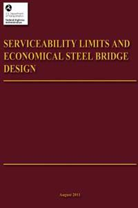 Serviceability Limits and Economical Steel Bridge Design