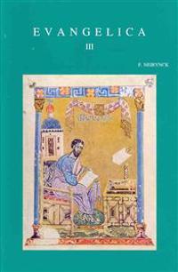 Evangelica III: 1992-2000. Collected Essays