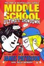 Middle school: ultimate showdown - (middle school 5)