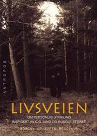 Livsveien - Borgny Berglund, Svein Berglund | Ridgeroadrun.org