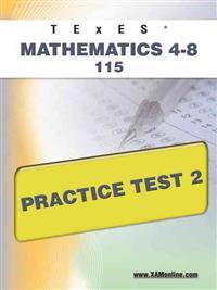 Texes Mathematics 4-8 115 Practice Test 2