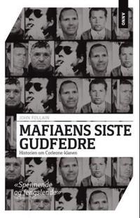 Mafiaens siste gudfedre - John Follain pdf epub