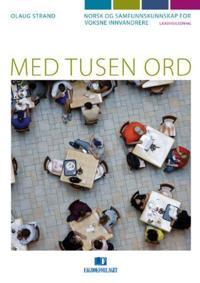 Med tusen ord - Olaug Strand | Inprintwriters.org
