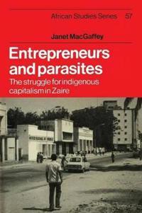Entrepreneurs and Parasites