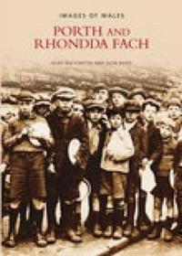 Porth and Rhondda Fach