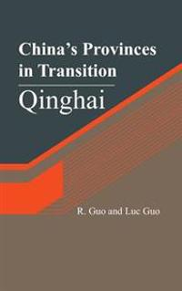 China's Provinces in Transition: Qinghai