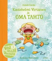 Kastehelmi Virtanen ja oma tahto