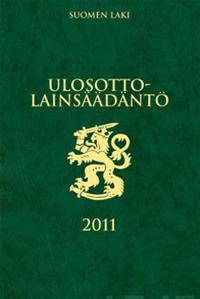 Ulosottolainsäädäntö 2011