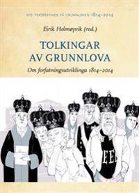 Tolkingar av Grunnlova