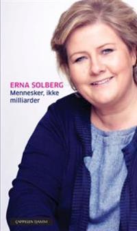Mennesker, ikke milliarder - Erna Solberg | Inprintwriters.org