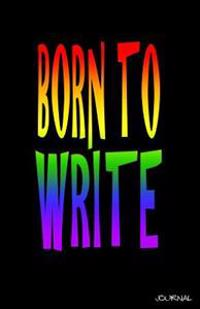 Born to Write Journal