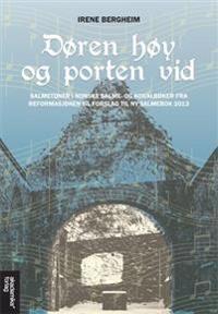 Døren høy og porten vid - Irene Bergheim pdf epub