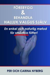 Förebygg och behandla Hallux Valgus själv