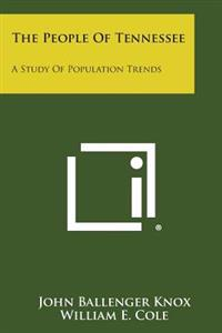 The People of Tennessee: A Study of Population Trends