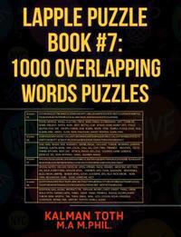 Lapple Puzzle Book #7: 1000 Overlapping Words Puzzles