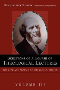 Skeletons of a Course of Theological Lectures