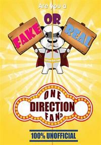 Are You a Fake or Real One Direction Fan? Yellow Version: The 100% Unofficial Quiz and Facts Trivia Travel Set Game