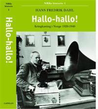 Hallo-hallo! - Hans Fredrik Dahl | Inprintwriters.org