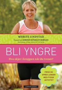 Bli yngre - Merete Lindstad | Ridgeroadrun.org