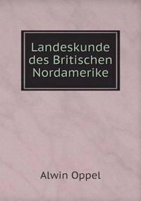 Landeskunde Des Britischen Nordamerike