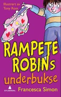 Rampete Robins underbukse - Francesca Simon   Inprintwriters.org