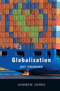 Globalization: Key Thinkers