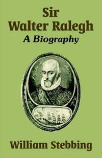 Sir Walter Ralegh