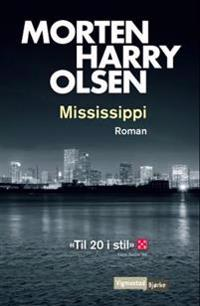 Mississippi - Morten Harry Olsen | Ridgeroadrun.org