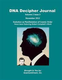 DNA Decipher Journal Volume 2 Issue 3: Evolution as Manifestation of Cosmic Order